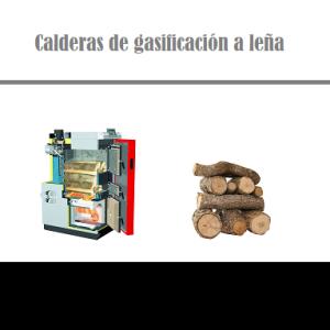 calderas de leña de gasificación